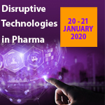 Disruptive Technologies in Pharma, Conference: 20-21 January 2020 Workshops: 22nd January 2020 London, UK